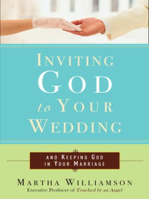 cover image of Inviting God to Your Wedding