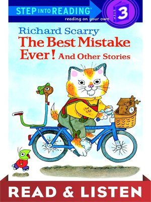 cover image of Richard Scarry's the Best Mistake Ever! and Other Stories