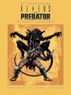 cover image of Aliens vs. Predator (1990): The Original Comics Series