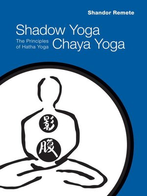 cover image of Shadow Yoga, Chaya Yoga