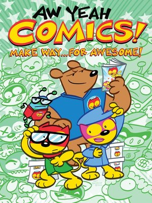 cover image of Aw Yeah Comics! (2013), Volume 3