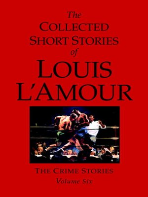 cover image of The Collected Short Stories of Louis L'Amour, Volume 6