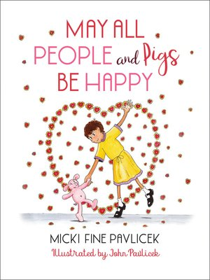 cover image of May All People and Pigs Be Happy