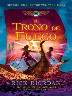 cover image of El trono de fuego