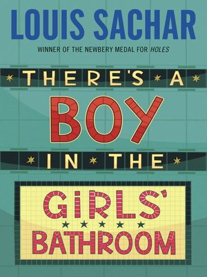 cover image of There's a Boy in the Girls' Bathroom