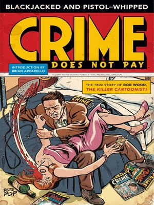 cover image of Blackjacked and Pistol-Whipped: A Crime Does Not Pay Primer