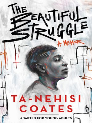 cover image of The Beautiful Struggle (Adapted for Young Adults)