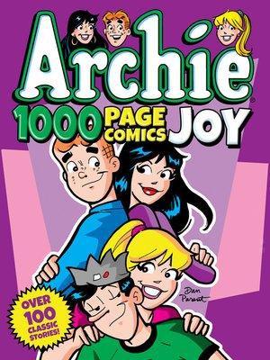 cover image of Archie 1000 Page Comics Joy