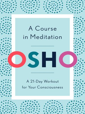 cover image of A Course in Meditation