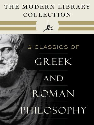 cover image of The Modern Library Collection of Greek and Roman Philosophy 3-Book Bundle