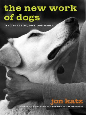 cover image of The New Work of Dogs