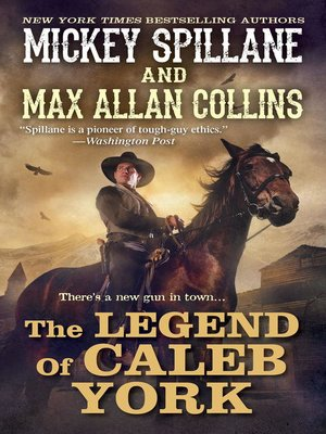 Max allan collins overdrive rakuten overdrive ebooks cover image of the legend of caleb york fandeluxe Images