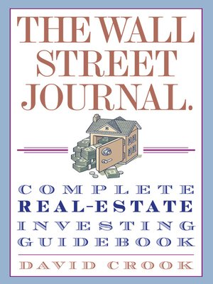 cover image of The Wall Street Journal. Complete Real-Estate Investing Guidebook