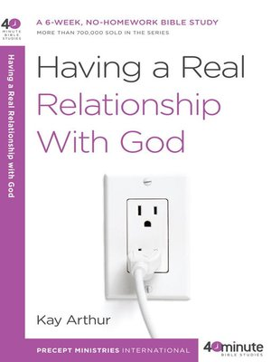 cover image of Having a Real Relationship with God