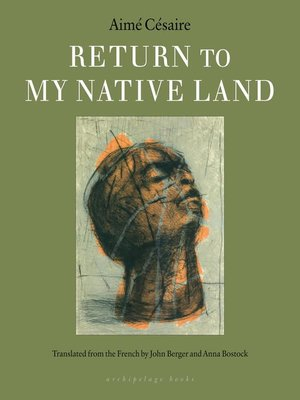 Return To My Native Land By Aime Cesaire Overdrive