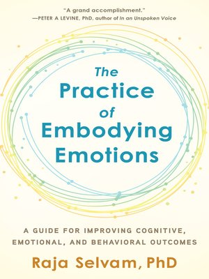cover image of The Practice of Embodying Emotions