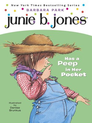 cover image of Junie B. Jones Has a Peep in Her Pocket