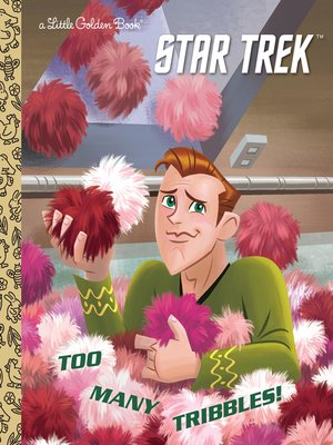 cover image of Too Many Tribbles! (Star Trek)