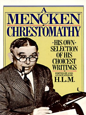 cover image of A Mencken Chrestomathy