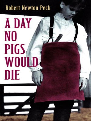 cover image of A Day No Pigs Would Die