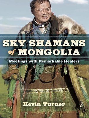 cover image of Sky Shamans of Mongolia