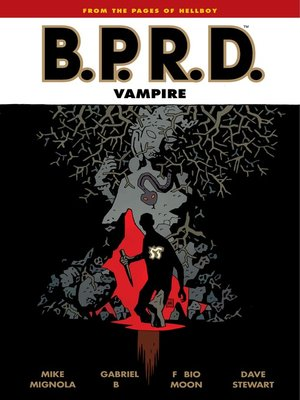cover image of B.P.R.D.: Vampire