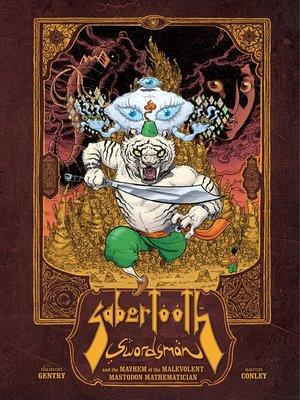 cover image of Sabertooth Swordsman and the Mayhem of the Malevolent Mastadon Mathematician