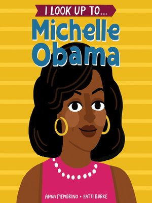 cover image of I Look Up To... Michelle Obama