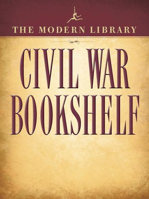 cover image of The Modern Library Civil War Bookshelf