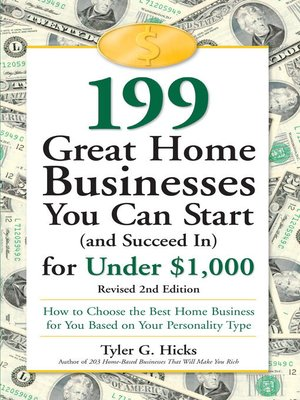 cover image of 199 Great Home Businesses You Can Start (and Succeed In) for Under $1,000