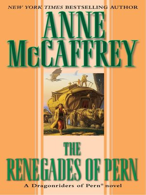 cover image of The Renegades of Pern