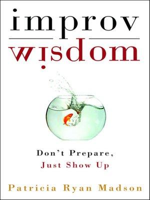 cover image of Improv Wisdom