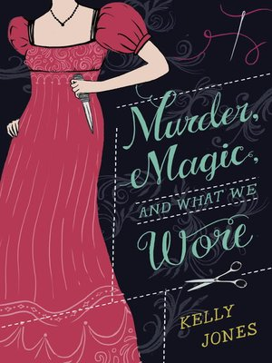 cover image of Murder, Magic, and What We Wore