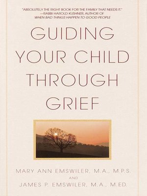 cover image of Guiding Your Child Through Grief