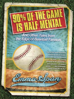 cover image of 90% of the Game Is Half Mental