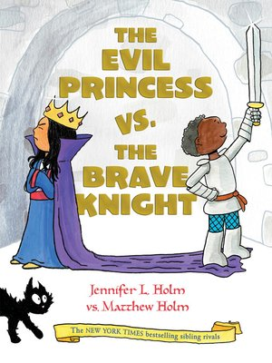 cover image of The Evil Princess vs. the Brave Knight (Book 1)