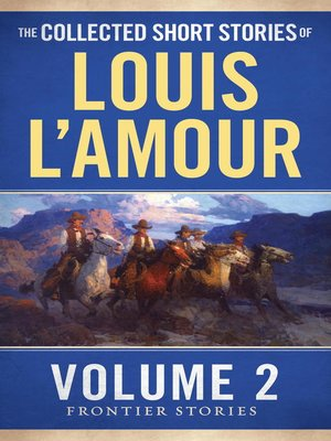 cover image of The Collected Short Stories of Louis L'Amour, Volume 2