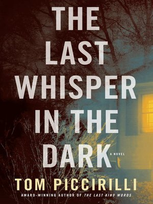 cover image of The Last Whisper in the Dark