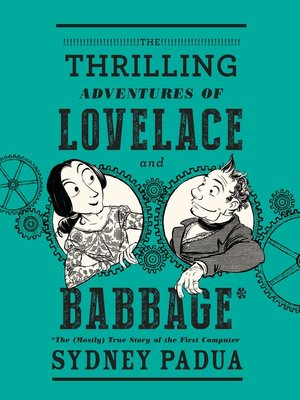 cover image of The Thrilling Adventures of Lovelace and Babbage