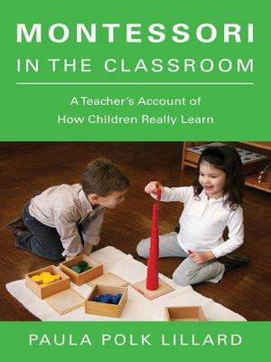 cover image of Montessori in the Classroom