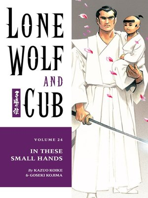 cover image of Lone Wolf and Cub, Volume 24