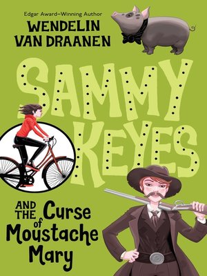 cover image of Sammy Keyes and the Curse of Moustache Mary