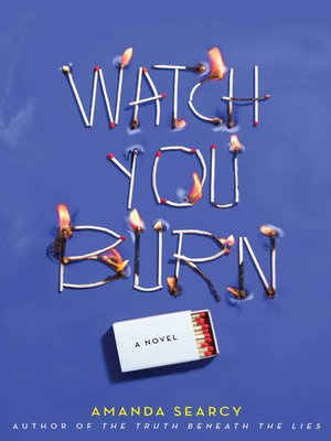 cover image of Watch You Burn