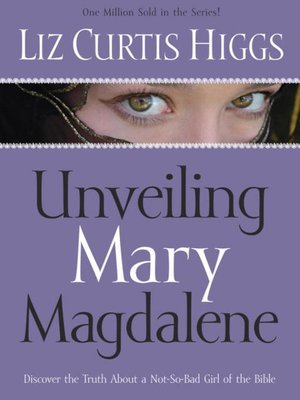 cover image of Unveiling Mary Magdalene