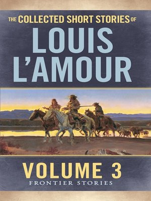 cover image of The Collected Short Stories of Louis L'Amour, Volume 3
