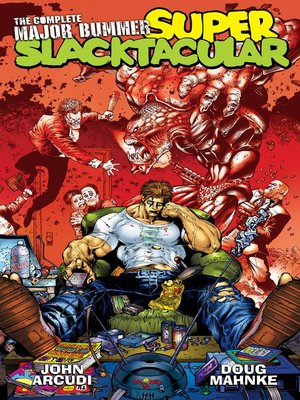 cover image of The Complete Major Bummer Super Slacktacular