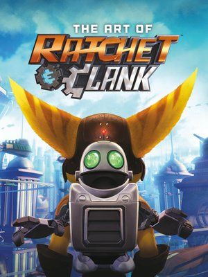 cover image of The Art of Ratchet & Clank