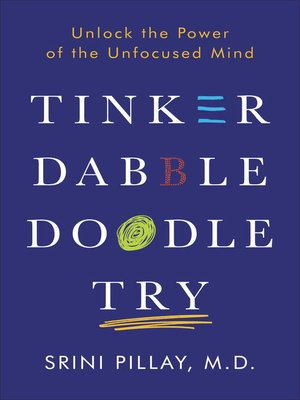 cover image of Tinker Dabble Doodle Try