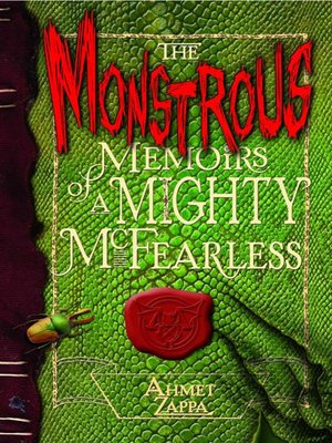 cover image of The Monstrous Memoirs of a Mighty McFearless