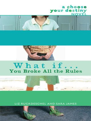 cover image of What If... You Broke All the Rules